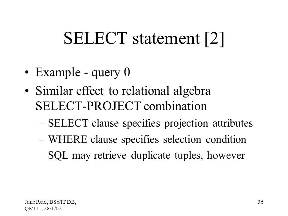 SELECT statement [2] Example - query 0